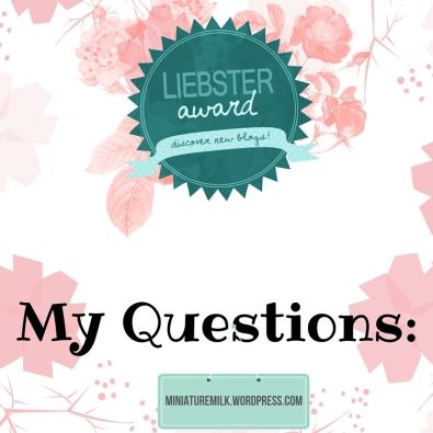 Liebster Award Official Questions 2016